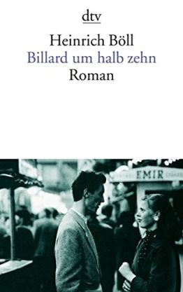 Billard um halb zehn: Roman -