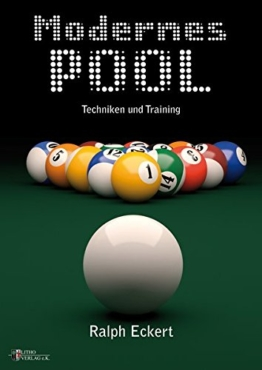 Modernes Pool, Techniken und Training -