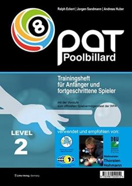 PAT Pool Billard Trainingsheft Level 2: Von Landesliga bis etwa Oberliga -