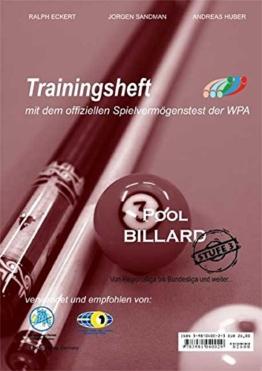 PAT Pool Billard Trainingsheft Level 3: Für Regionalliga bis etwa Bundesliga -