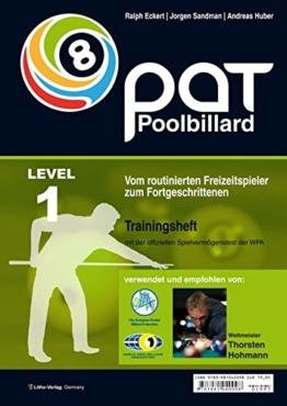 PAT Pool Billard Traininsheft Stufe 1: Vom routinierten Freizeitspieler zum Fortgeschrittenen -